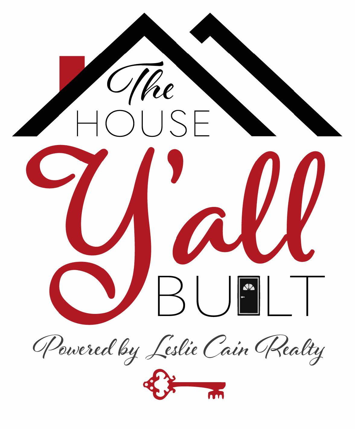 the house y'all built leslie cain realty logo